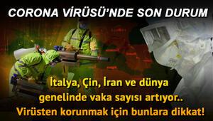 Corona Virüsünde son gelişmeler nedir Çin, İran ve İtalyadan son dakika haberleri..