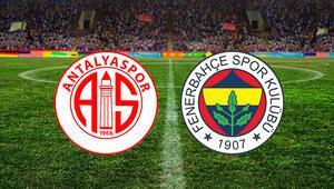 Fraport TAV Antalyaspor Fenerbahçe maçı ne zaman saat kaçta hangi kanalda