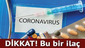 Son dakika haberi: Uzmanlar uyardı Corona virüsüne iyi geldiği iddia edildi ama...