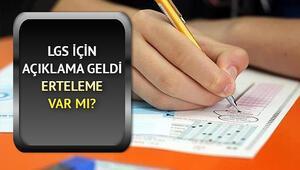 LGS (Liselere Geçiş Sınavı) ertelendi mi Milli Eğitim Bakanı Ziya Selçuk'tan LGS açıklaması