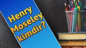 Henry Moseley kimdir