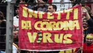 17 yıl önce İtalya tribünlerinde corona virüs pankartı açılmış