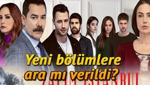 Zalim İstanbul Kanal D yayın akışında neden yok Zalim İstanbul yeni bölümü ne zaman