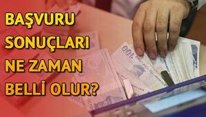 İhtiyaç destek kredisi ne zaman yatar Ziraat, Halkbank ve VakıfBank destek kredisi başvuru sonuçları açıklandı mı