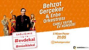 #EvdeKal#MüzikleKal: Behzat Gerçeker ve ENBE Orkestrası sevilen şarkılarını canlı yayında söylüyor