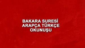 Bakara Suresi Oku - Bakara Suresi Anlamı, Tefsiri, Türkçe ve Arapça Okunuşu (Diyanet Meali)