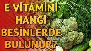 E vitamini içeren besinler nelerdir E vitamini nerelerde var
