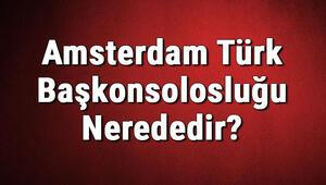 Amsterdam Türk Başkonsolosluğu Nerededir Konsolosluk İletişim Bilgileri, Adresi, Telefon Numarası Ve Çalışma Saatleri