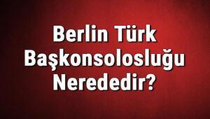 Berlin Türk Başkonsolosluğu Nerededir Konsolosluk İletişim Bilgileri, Adresi, Telefon Numarası Ve Çalışma Saatleri