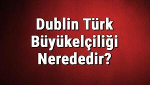 Dublin Türk Büyükelçiliği Nerededir Konsolosluk İletişim Bilgileri, Adresi, Telefon Numarası Ve Çalışma Saatleri
