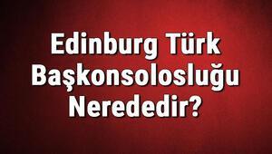 Edinburg Türk Başkonsolosluğu Nerededir Konsolosluk İletişim Bilgileri, Adresi, Telefon Numarası Ve Çalışma Saatleri