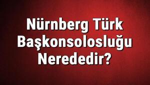 Nürnberg Türk Başkonsolosluğu Nerededir Konsolosluk İletişim Bilgileri, Adresi, Telefon Numarası Ve Çalışma Saatleri