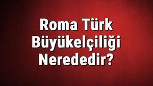 Roma Türk Büyükelçiliği Nerededir Konsolosluk İletişim Bilgileri, Adresi, Telefon Numarası Ve Çalışma Saatleri