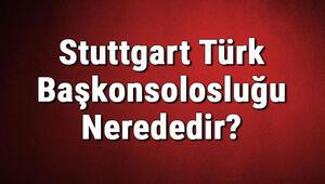 Stuttgart Türk Başkonsolosluğu Nerededir Konsolosluk İletişim Bilgileri, Adresi, Telefon Numarası Ve Çalışma Saatleri
