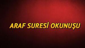 Araf Suresi Oku - Arâf Suresi Anlamı, Tefsiri, Türkçe ve Arapça Okunuşu (Diyanet Meali)