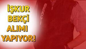İŞKUR'dan özel bekçi alımı ilanları yayımlandı – Kamuya bekçi alımı ne zaman