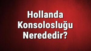 Hollanda Konsolosluğu Nerededir Hollanda Konsolosluğu Adresi, Telefon Numarası Ve İletişim Bilgileri