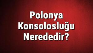 Polonya Konsolosluğu Nerededir Polonya Konsolosluğu Adresi, Telefon Numarası Ve İletişim Bilgileri