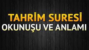 Tahrim Suresi Oku - Tahrîm Suresi Anlamı, Tefsiri, Türkçe ve Arapça Okunuşu (Diyanet Meali)