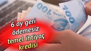 Temel ihtiyaç kredisi başvurusu ne zaman sonuçlanacak 6 ay geri ödemesiz Halkbank, Ziraat Bankası ve Vakıfbank kredi onay tarihi nedir