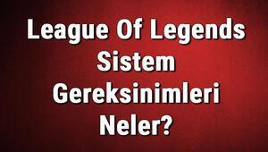 League Of Legends Sistem Gereksinimleri Neler Lol Pc İçin Önerilen Ve Minimum (En Düşük) Gereksinimler