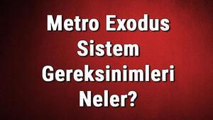 Metro Exodus Sistem Gereksinimleri Neler Metro Exodus İçin Önerilen Ve Minimum (En Düşük) Gereksinimler