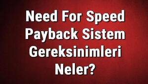 Need For Speed Payback Sistem Gereksinimleri Neler Need İçin Önerilen Ve Minimum (En Düşük) Gereksinimler