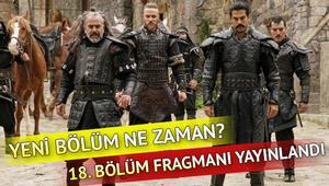 Kuruluş Osman 18. bölüm fragmanında Osman Bey Balgayla ittifak kuruyor - Yeni bölüm ne zaman