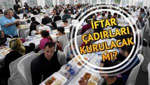 Ramazanda iftar çadırları kurulacak mı Pide satışı olacak mı Bakanlıktan genelge