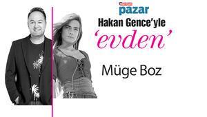 Hakan Gence'yle 'Evden'in ilk konuğu Müge Boz.
