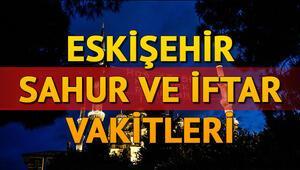Eskişehir imsak sahur vakti: Eskişehirde ilk sahur ne zaman, saat kaçta 2020 Eskişehir İmsakiyesi