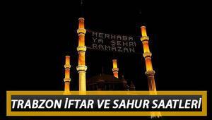 Trabzonda ilk sahur ve iftar saat kaçta 2020 Ramazan imsakiyesi, Trabzon sahur vakitleri