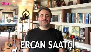Ercan Saatçi Hürriyet Cumada