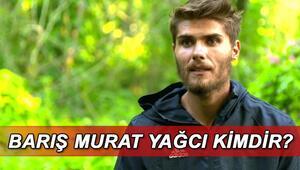 Survivor Barış kimdir, kaç yaşında Barış Murat Yağcı nereli