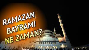 Ramazan Bayramı hangi gün, kaç gün tatil olacak Ramazan Bayramı 2020 ne zaman başlar