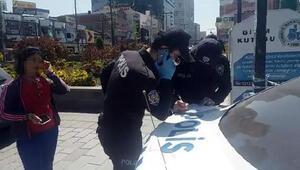 Meydanda maskesiz dolaşan kadına 3 bin 150 TL ceza