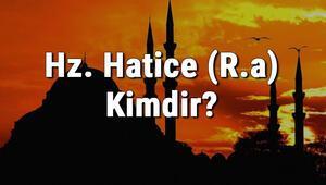 Hz. Hatice (R.a) Kimdir Hz. Haticenin Kısaca Hayatı Ve Sözleri