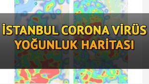 İstanbul coronavirüs haritası: İstanbul (koronavirüs) İstanbul mahalle mahalle koronavirüs dağılımı ve risk durumu