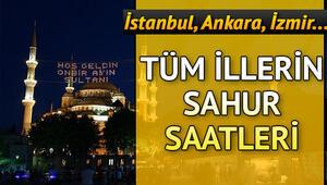 İl il sahur saatleri ve imsak vakitleri 2020: İstanbul, Ankara, İzmirde sahur vakti ne zaman, ezan saat kaçta okunacak