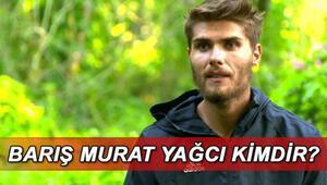 Survivor Barış kimdir, kaç yaşında ve mesleği ne Survivor Barış Murat Yağcının hayatı