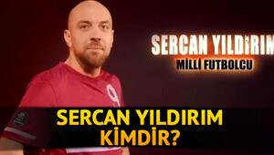 Survivor Sercan kimdir, kaç yaşında Sercan Yıldırım hangi takımlarda oynadı