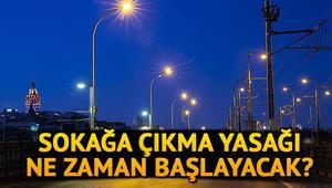 16- 19 Mayıs 4 günlük sokağa çıkma yasağı olan iller hangileri Sokağa çıkma yasağı ne zaman, saat kaçta başlıyor