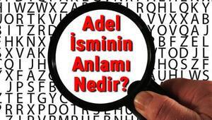 Adel İsminin Anlamı Nedir Adel Ne Demek