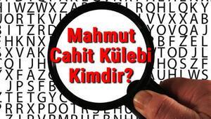 Mahmut Cahit Külebi Kimdir Mahmut Cahit Külebinin Kısaca Hayatı, Eserleri (Kitapları), Sözleri Ve Şiirleri