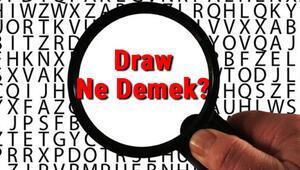 Draw Ne Demek Draw Kelimesinin Türkçe Anlamı Nedir