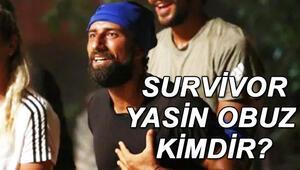 Survivor Yasin Obuz kimdir kaç yaşında, nereli