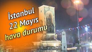 İstanbulda yağmur ne zaman duracak 22 Mayıs hava durumu raporu