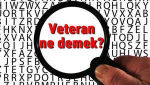 Veteran ne demek Veteran nedir Veteran TDK kelime anlamı