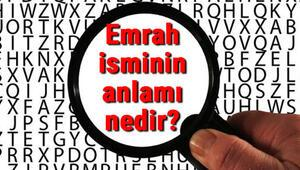 Emrah isminin anlamı nedir Emrah ne demek
