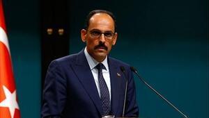 Cumhurbaşkanlığı Sözcüsü İbrahim Kalın: Normalleşme süreci asla bir gevşeme değil